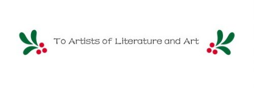 To artists of literature and art
