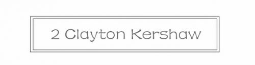 2 Glayton Kershaw
